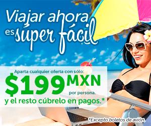 Viajar con México Destinos es Fácil ¡Aparta desde 199 pesos!