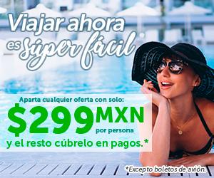 Viajar con México Destinos es Fácil ¡Aparta desde 299 pesos!